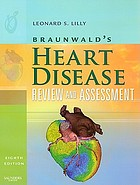 Braunwald's heart disease : review and assessment