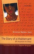 The diary of a maidservant = Ek naukrani ki diary