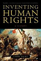 Inventing human rights : a history
