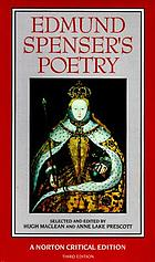 Edmund Spenser's poetry : authoritative texts, criticism