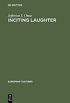 "Inciting laughter : the development of ""Jewish humor"" in 19th century German culture"