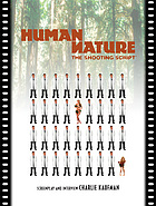 Human nature : the shooting script : screenplay and interview