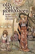 Old Celtic romances: tales from the Irish mythology