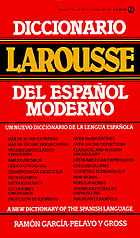 Diccionario Larousse del español moderno = A new dictionary of the Spanish language