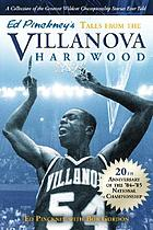 Ed Pinckney's tales from the Villanova hardwood : the story of the 1985 NCAA champs