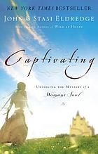 Captivating : unveiling the mystery of a woman's soul