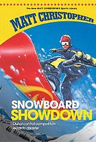 Snowboard showdown
