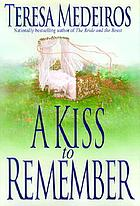 A kiss to remember / Teresa Medeiros