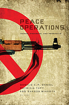 Peace operations trends, progress, and prospects