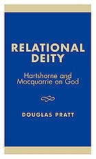 Relational deity : Hartshorne and Macquarrie on God