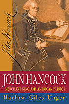 John Hancock : merchant king and American patriot
