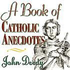 A book of Catholic anecdotes