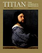 Titian : the complete paintings