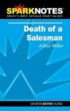 Death of a salesman : Arthur Miller