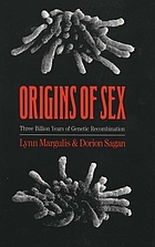 Origins of sex : three billion years of genetic recombination