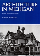 Architecture in Michigan; a representative photographic survey