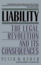 Liability : the legal revolution and its consequences