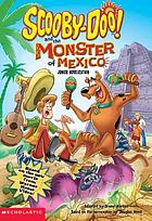 Scooby Doo and the monster of Mexico