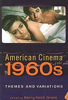 American cinema of the 1960s : themes and variations