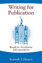 Writing for publication : road to academic advancement