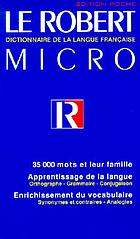 Le Robert micro : dictionnaire d'apprentissage de la langue franc̜aise