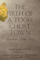The birth of a Texas ghost town : Thurber, 1886-1933