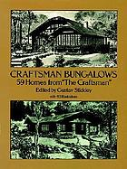 Craftsman bungalows : 59 homes from the Craftsman