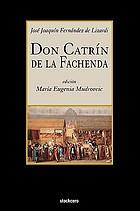 Don Catrín de la Fachenda, y, Noches tristes y día alegre