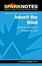 Sparknotes, Inherit the wind