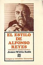 El estilo de Alfonso Reyes; imagen y estructura