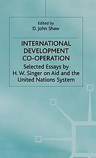 International development co-operation : selected essays