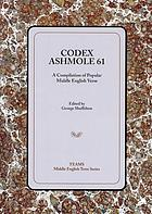 Codex Ashmole 61 : a compilation of popular Middle English verse