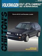 Chilton's Volkswagen, Golf/Jetta/Cabriolet 1990-93 repair manual