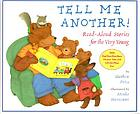 Tell me another! : read-aloud stories for the very young