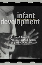 Infant development : ecological perspectives