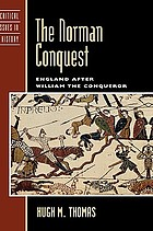 The Norman conquest : England after William the Conqueror