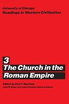 The Church in the Roman Empire