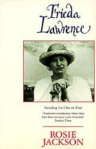Frieda Lawrence : including, Not I but the wind, and other autobiographical writings