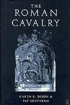 The Roman cavalry : from the First to the Third Century AD