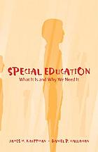 Special education : what it is and why we need it
