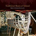 Traditional boats of Ireland : history, folklore and construction