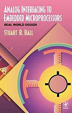 Analog interfacing to embedded microprocessors : real world design