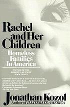 Rachel and her children : homeless families in America