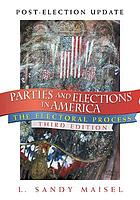 Parties and elections in America : the electoral process