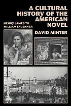 A cultural history of the American novel, 1890-1940