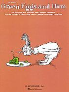 Dr. Seuss's Green eggs and ham : for soprano, boy soprano, and chamber ensemble