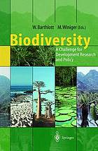 Biodiversity : a challenge for development research and policy : with 24 tables