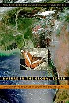 Nature in the global south : environmental projects in South and Southeast Asia