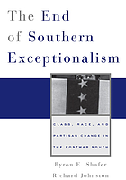The end of Southern exceptionalism : class, race, and partisan change in the postwar South