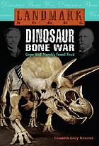 Dinosaur bone war : Cope and Marsh's fossil feud